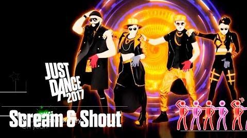 Just Dance 2017 - Scream & Shout