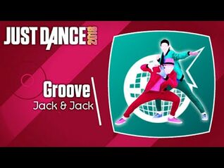 Just Dance 2018 (Unlimited)- Groove