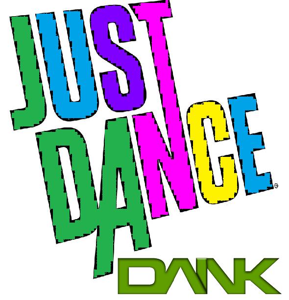 Extrade/Just Dance Dank