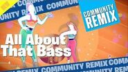 All About That Bass (Community Remix) - Just Dance 2016