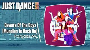 Beware of the Boys (Mundian To Bach Ke) - Just Dance 2018