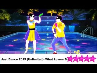 Just Dance 2019 (Unlimited)- What Lovers Do