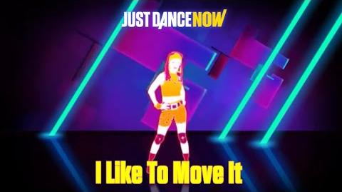 Just Dance Now - I Like To Move It