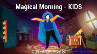 Magical Morning (Normal Scoring) - Just Dance 2020