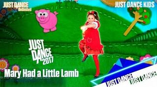 Just Dance Unlimited - Mary Had a Little Lamb