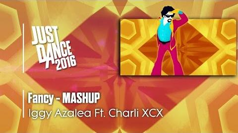 Fancy (Mashup) - Just Dance 2016