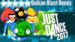 Balkan Blast Remix - Just Dance 2017 - Full Gameplay 5 Stars