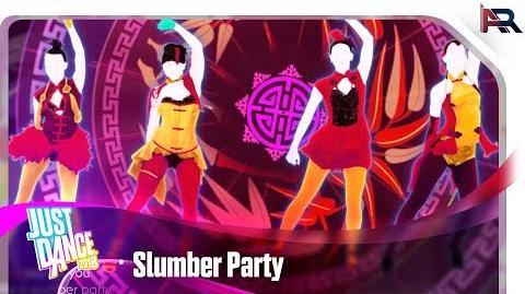 Slumber Party - Just Dance 2018 (8th-Gen)