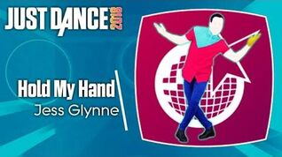 Hold My Hand - Just Dance 2018