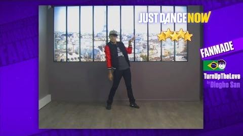Turn Up the Love (Fanmade) - Just Dance Now