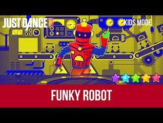 Just Dance 2018 - Funky Robot - Kids Mode