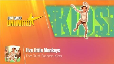 Five Little Monkeys - Just Dance 2018
