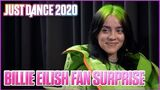 Billie Eilish Surprises Her Biggest Fans Just Dance 2020