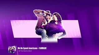 Just Dance 2018 (Unlimited) We No Speak Americano - FANMADE