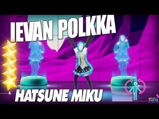 🌟 Ievan Polkka - Hatsune Miku -Just Dance 2016- 5 Stars 🌟