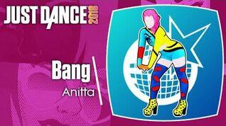 Bang - Just Dance 2018