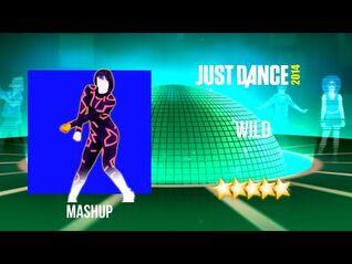 Just Dance 2014 - Wild - Mashup