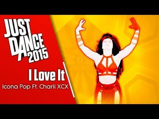 Just Dance 2015- I Love It (Mashup)