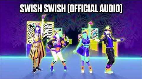Swish Swish (Official Audio) - Just Dance Music