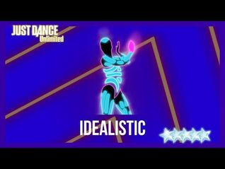 Just Dance 2017 (Unlimited) - Idealistic