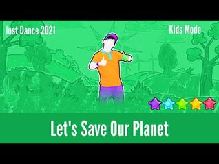 Just Dance 2021 - Let's Save Our Planet - Kids Mode