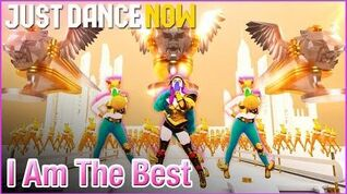 I Am the Best - Just Dance Now