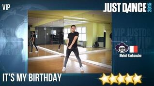 Just Dance 2015 It's My Birthday - VIP