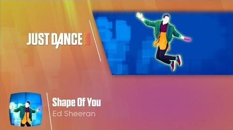 Shape of You - Just Dance 2018