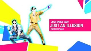 Just Dance 2020 Just An illusion by Equinox Stars - NO HUD