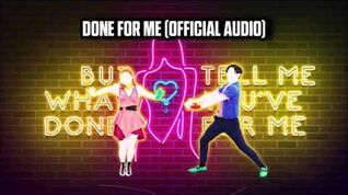 Done For Me (Official Audio) - Just Dance Music