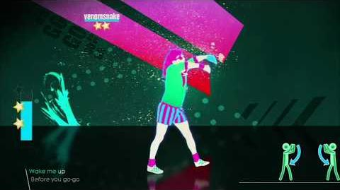 Wake Me Up Before You Go Go - Just Dance 2018