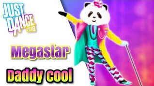 Just Dance 2018 Daddy Cool -Megastar