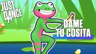 Dame Tu Cosita Just Dance 2018