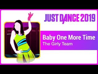Just Dance 2019 (Unlimited)- Baby One More Time
