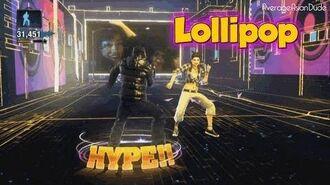 The Hip Hop Dance Experience - Lollipop - Go Hard Difficulty
