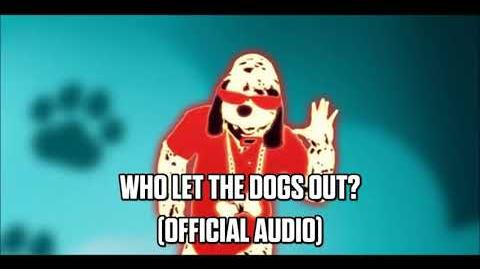 Who Let The Dogs Out? (Official Audio) - Just Dance Music