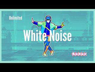 White Noise - Just Dance 2021