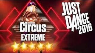 Just Dance 2016 Circus Extreme 5 stars XBOX ONE