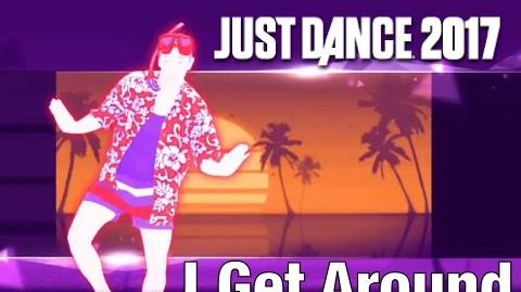 Just Dance 2017 - I Get Around by The Beach Boys