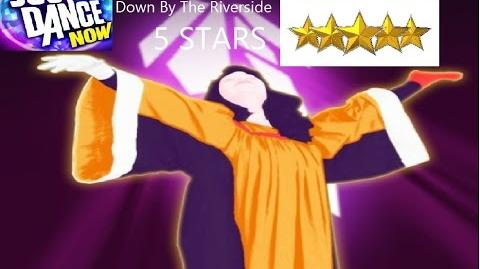 Down By The Riverside - Just Dance Now