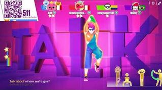 Talk (Extreme Version) - Just Dance Now