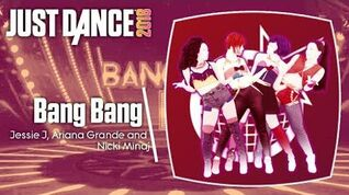 Bang Bang - Just Dance 2018