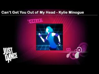 Can't Get You Out of My Head - Kylie Minogue - Just Dance 1
