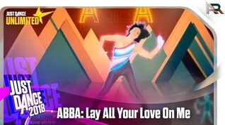 Just Dance Unlimited - ABBA Lay All Your Love On Me