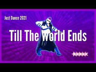 Just Dance 2021 - Till The World Ends - Alternate