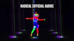 RADICAL (Official Audio) - Just Dance Music
