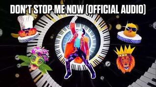 Don't Stop Me Now (Official Audio) - Just Dance Music