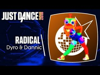 Just Dance 2018 (Unlimited)- RADICAL