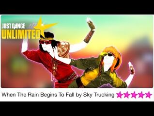 When The Rain Begins To Fall by Sky Trucking - Just Dance Unlimited