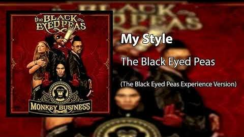 My Style (The Black Eyed Peas Experience Version)